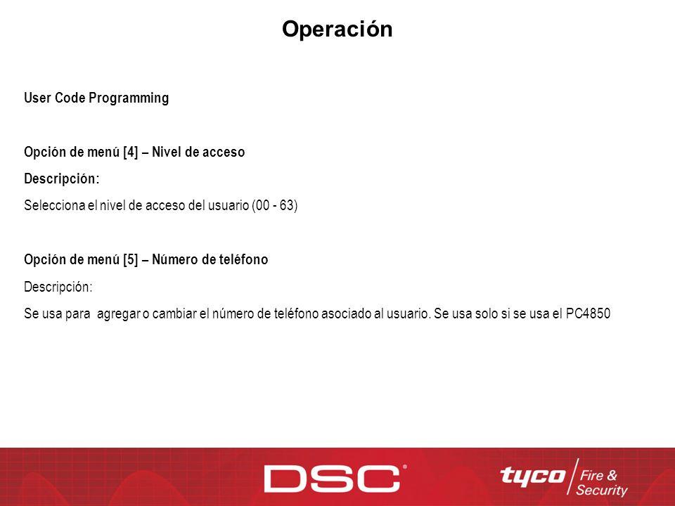 Operación User Code Programming Opción de menú [4] – Nivel de acceso